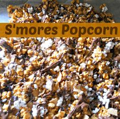 Smores Popcorn... both of our loves in one! You want S'more Popcorn? ...  ;)
