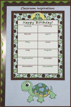 The Turtle Time Birthday Chart is perfect for keeping track of all the special days! $ www.classroominspirations.com
