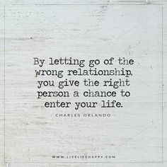 By Letting Go of the Wrong Relationship