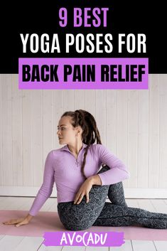 Looking for some relief from stubborn back pain? These nine yoga poses will have your back loose, limber, and free of knots in no time! #avocadu #yogaforbackpain #yogabackpainrelief Yoga Poses For Back, Yoga For Back Pain, Cool Yoga Poses, Good Poses, Back Pain Relief, Yoga For Weight Loss, Yoga Tips, Yoga Routine, Yoga Videos