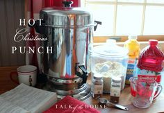 Christmas Favorites: Hot Christmas Punch - Talk of the House