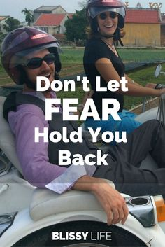 Don't let fear hold you back from exploring and living the life you want! via @blissy_life