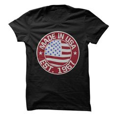 Cool Made In USA, Established 1967 T shirts