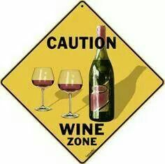 Caution: Wine Zone