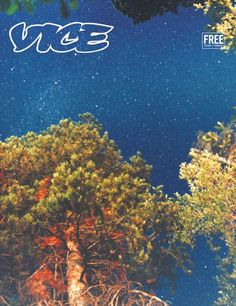 Vice Magazine - The Stardust & Moonbeams Issue, April Cover Photo by Ryan McGinley. Nocturne, Vice Magazine, Magazine Covers, Stargazing, Anais Nin, Night Skies, The Great Outdoors, Making Ideas, Art Photography