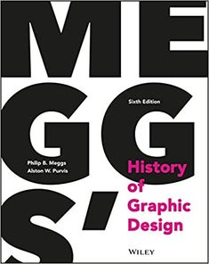 """Read """"Meggs' History of Graphic Design"""" by Philip B. Meggs available from Rakuten Kobo. The bestselling graphic design reference, updated for the digital age Meggs' History of Graphic Design is the industry's. Josef Albers, Designers Gráficos, Graphic Designers, Buch Design, Graphisches Design, Layout Design, Graphic Design Books, Design Theory, Cards"""