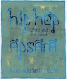 Anne Elizabeth Moore for her book Hip Hop Apsara : Ghosts Past and Present