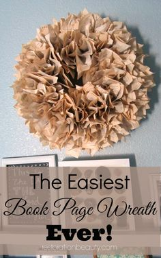 A super easy to make Book Page Wreath! #falldecor #fallwreaths #bookpagecrafts