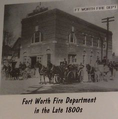 Fort Worth Fire Department, late 1800's Fort Worth, Tarrant Co., Tx…