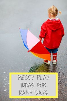 Here are some great ideas we've found for messy fun with your toddler indoors.