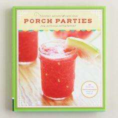 'Porch Parties' Book at @Cost Plus World Market >> #WorldMarket  Great Summer Getaway www.worldmarket.com/swa #SummerFun