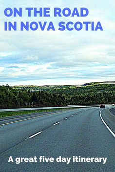 Food, wine, accommodations, and attractions on the road in Nova Scotia -- a five day itinerary. (definition of adventure road trips) East Coast Travel, East Coast Road Trip, East Coast Canada, Nova Scotia Travel, Travel Route, Travel Oklahoma, Atlantic Canada, Canada Travel, Canada Trip