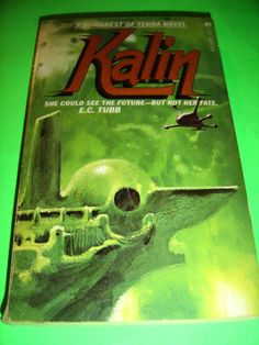 KALIN ~ BY E.C. TUBB ~ 1978 2ND ACE PRINTING SF PB BOOK