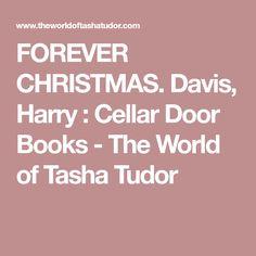 FOREVER CHRISTMAS. Davis, Harry : Cellar Door Books - The World of Tasha Tudor