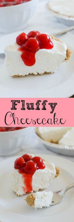 Fluffy Cheesecake - this no bake recipe turns out perfect every time! So easy and so delicious!