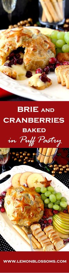 Quick, easy, luxurious and totally scrumptious. This Brie and Cranberries Baked in Puff Pastry is the perfect appetizer for the holiday season! via @lmnblossoms