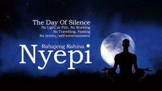 Hari Raya Nyepi - The Day of Silence - Bali - 9 March 2016 No lights, No work, No traveling, Fasting Nyepi Day, Day Of Silence, Beltane, Dandy, Ramadan, Bali, Traveling, March, Entertaining