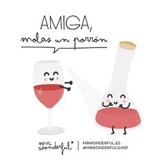 Amiga, molas un porrón #mrwonderfulshop #quotes #friendship