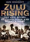 Africa Travel Library - Zulu Rising by Ian Knight - A complex story of the conflict between the British and the Zulus from both perspectives #africa #books #travel
