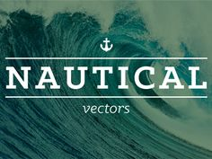 Nautical Vector Set, Free Download - Freebbble