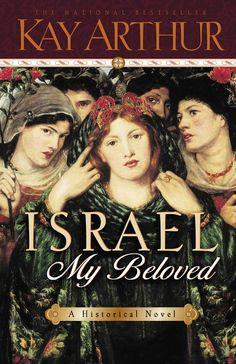 Israel, My Beloved - Kay Arthur - Google Books...read this my jr yr in ap englush with Sarah j!