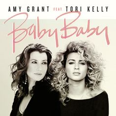 """Amy Grant & Tori Kelly remake """"Baby Baby"""" on 25th Anniversary of the cut's release"""
