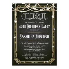 Great Gatsby Invitation Template New Great Gatsby Birthday Invitation Art Deco Invite Art Deco Invitations, 40th Birthday Invitations, 40th Birthday Parties, Zazzle Invitations, Bridal Shower Invitations, Party Invitations, Surprise Birthday, Birthday Gifts, Birthday Ideas