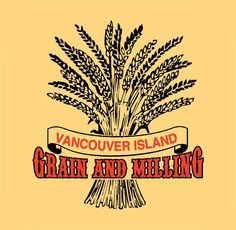Vancouver Island Grain and Milling