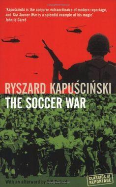 The Soccer War by Ryszard Kapuscinski, http://www.amazon.co.uk/dp/1862079595/ref=cm_sw_r_pi_dp_au2Xrb1KKK9GW