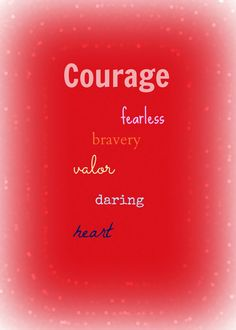 {Guiding Word 2015} Courage