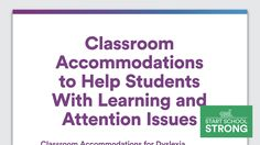 Classroom accommodations can help students with learning disabilities and ADHD be successful in school. Learn about accommodations for your child's needs.