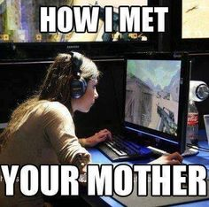 The story a lot of us can tell our kids (x-post gaming) day memes humor How I Met Your Mother, Funny Gaming Memes, Funny Games, Gamer Humor, Mother Meme, Gamer Quotes, Gamer Couple, Gamer Girls, Video Game Memes