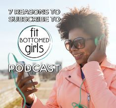 BIG news coming out of FBG HQ: We've got a podcast! Here's your sneak peek + 7 reasons you're gonna want to subscribe, like, today. | Fit Bottomed Girls