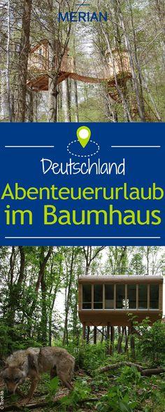 Erfüllt euch einen Kindheitstraum: Übernachten im Baumhaus. Wir haben für euch die besten Baumhaus-Hotels in Deutschland für einen Urlaub der besonderen Art!