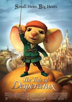 The Tale of Despereaux , starring Matthew Broderick, Emma Watson, Dustin Hoffman, Tracey Ullman. The tale of three unlikely heroes - a misfit mouse who prefers reading books to eating them, an unhappy rat who schemes to leave the darkness of the dungeon, and a bumbling servant girl with cauliflower ears - whose fates are intertwined with that of the castle's princess. #Adventure #Animation #Comedy #Family #Fantasy