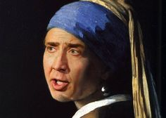 Nicolas Cage as Girl With a Pearl Earring by Johannes Vermeer | Community Post…