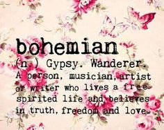 They don't have to look like the 'typical' hippie bohemian either...It means someone with their OWN style  <3  <3  :)