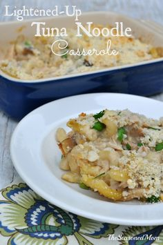 Lightened Up Tuna Noodle Casserole: everyone loves this dinner...especially KIDS!