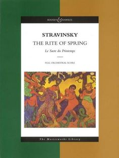 Stravinsky: The Rite of Spring (Le Sacre du Printemps) Full Score