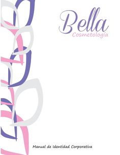 Bella cosmetologia  Manual de Identidad Corporativa