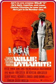 "Chicks, Chumps, he uses 'em all!...""Willie Dynamite"" Blaxploitation flick from '74"