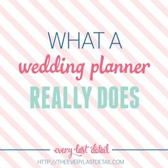 What A Wedding Planner Really Does                                                                                                                                                                                 More