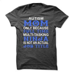Autism Mom - T01 - hoodie for teens #long sleeve t shirts #funny shirt