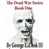 Dessertpin - AAReports: The Dead War Series Trailer: A new book by George Cook Horror Trailer, Zombie News, Z Nation, Best Horrors, Fear The Walking Dead, Zombie Apocalypse, Book 1, Short Stories, Nonfiction
