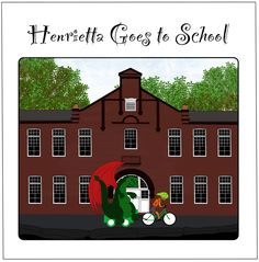 Henrietta Goes to School (book)