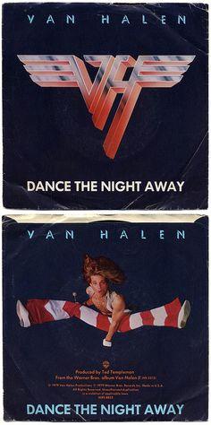 Dance The Night Away b/w Outta Love Again. Van Halen, Warner Bros. Records/USA (1979)