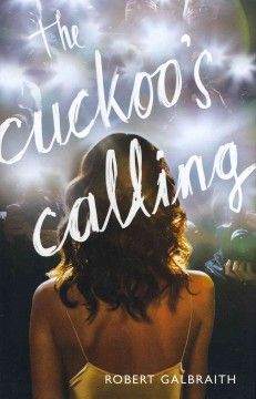 The Cuckoo's Calling by Robert Galbraith; 	Working as a private investigator after losing his leg in Afghanistan, Cormoran Strike takes the case of a legendary supermodel's suspicious suicide and finds himself in a world of multi-millionaire beauties, rock star boyfriends, desperate designers, and hedonist pursuits.