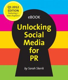 "The Q1 2012 edition of our free ebook, ""Unlocking Social Media for PR."""