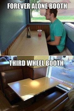 forever alone and third wheel booths