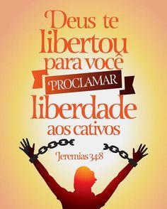 """""""A palavra que da parte do Senhor veio a Jeremias, depois que o rei Zedequias fez um pacto com todo o povo que estava em Jerusalém, para lhe fazer proclamação de liberdade,""""JEREMIAS 34:8  #DeusTeLibertou #ParaVoceProclamar #LiberdadeAosCativos https://www.bibliaga.com/index.php/testamentos/velho-testamento-livros/804-jeremias/jeremias-34/19812-Jeremias-34-8"""
